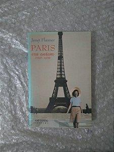 Paris Era Ontem (1925-1939) - Janet Flanner