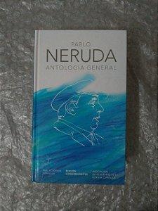 Antología Geral - Pablo Neruda