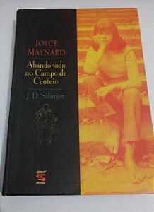 Abandonada no campo de Centeio - Joyce Maynard