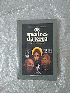 Os Mestre da Terra - Sérgio de Souza Carvalho