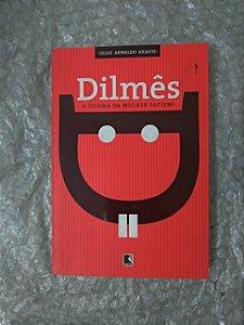 Dilmês - Celso Arnaldo Araujo