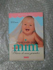 Esperando Por Mim: Diário de uma Gravidez - Aline de carvalho Martins