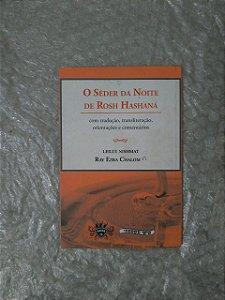 O Sêder da noite De Rosh Hashaná - Rav Ezra Chalom