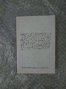 Inéditos Vol. 3 - Imagem e Moda - Roland Barthes