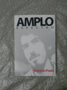Amplo Espectro - Roberto Prado