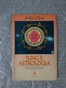 Jung e Astrologia - Arthur Dione