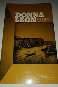 Remédios mortais - Donna Leon - Cia das Letras
