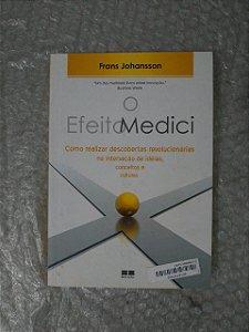 O Efeito Medici - Frans Johansson
