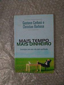 Mais Tempo, Mais Dinheiro - Gustavo Cerbasi e Christian Barbosa