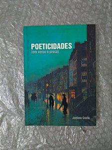 Poeticidades ( Em Verso e Prosa) - Joelmo Costa