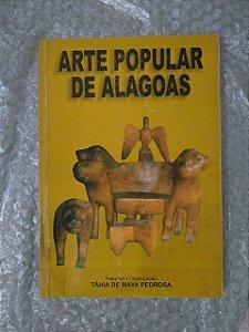 Arte popular de Alagoas - Tânia de Maya Pedrosa