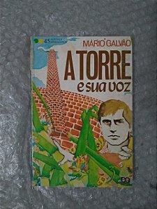 A torre e sua Voz - Mário Galvão