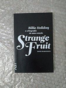 Strange Fruit - David margolick ( Cosac & Naify )