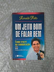 Um Jeito Bom de Falar Bem - Reinaldo Polito