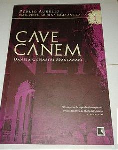 Cave Canem - Um investigador na Roma Antiga - Danila Comastri Montanari vol. 1