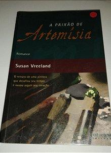 A paixão de Artemísia - Susan Vreeland