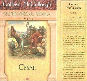 Senhores de Roma - Livro V - César - Colleen McCullough