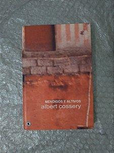 Mendigos e Altivos - Albert Cossery