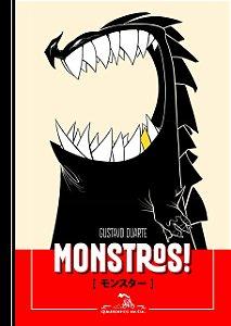 Monstros! - Gustavo Duarte