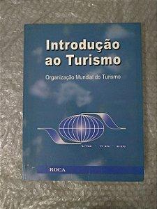 Introdução ao Turismo - Organização Mundial do Turismo