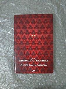 O Fim da Infância - Arthur C. Clarke