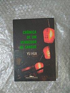 Crônicas de um Vingador de Sangue - Yu Hua