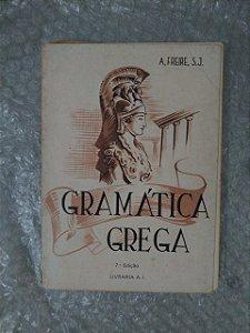 Gramática Grega - A. Freire S. J.