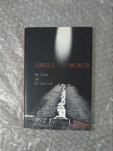 Subsolo Infinito - Nelson de Oliveira
