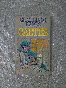 Caetés - Graciliano Ramos