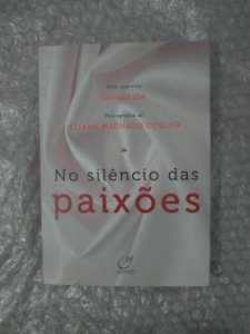 No Silêncio das Paixões - Eliana Machado Coelho