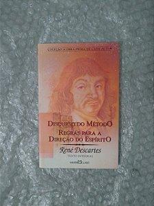 Discurso do Método / Regras Para a Direção do Espírito - René Descartes
