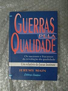 Guerras Pela Qualidade - Jeremy Main