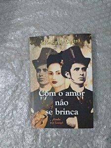 Como o Amor não se Brinca - Mônica de Castro