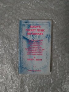 Elson's Pocket Music Dictionary - Luis C. Elson