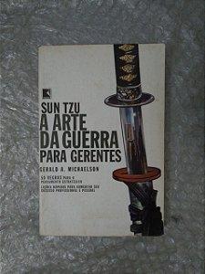 A Arte da Guerra Para Gerentes - Sun Tzu - Gerald