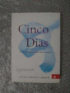 Cinco Dias - Julie Lawson Timmer