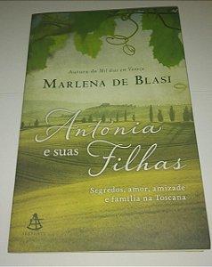 Antônia e suas filhas - Marlena de Blasi