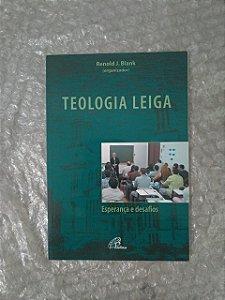 Teologia Leiga - Renold J. Blank
