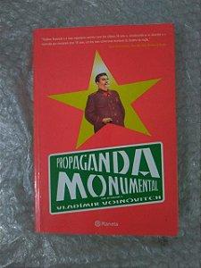 Propaganda Monumental - Wladímir Voinóvitch