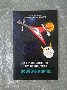 O Restaurante no Fim do Universo - Douglas Adams (O Mochileiro das Galáxias)