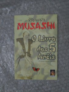 O Livro dos 5 Anéis - Miyamoto Musashi