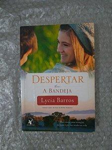 Despertar Livro 1: A Bandeja - Lycia Barros