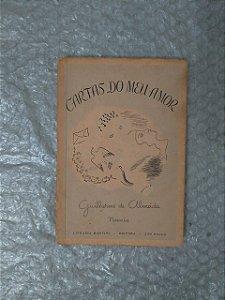 Cartas do Meu Amor -  Guilherme de Almeida