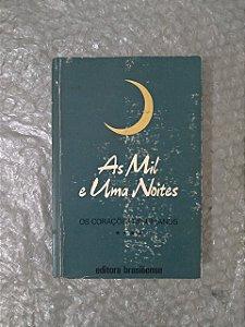 As mil e Uma Noites - Os Corações Desumanos (Vol. 4)
