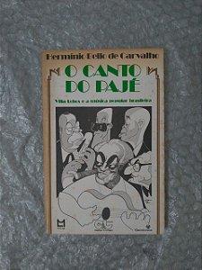 O Canto do Pajé - Hermínio Bello de Carvalho