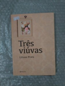 Três Viúvas - Liliane Prata