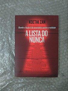 A Lista do Nunca - Koethi Zan