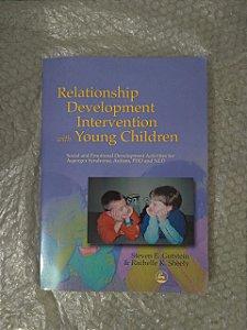 Relationship Development Intervention With Young Children - Steven E. Gutstein  e Rachelle K. Sheely