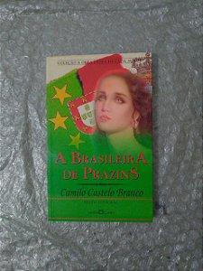 A Brasileira de Prazins - Camilo Castelo Branco (A Obra-Prima de Cada Autor)