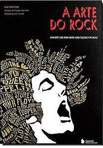 A Arte do Rock - Paul Grushkin